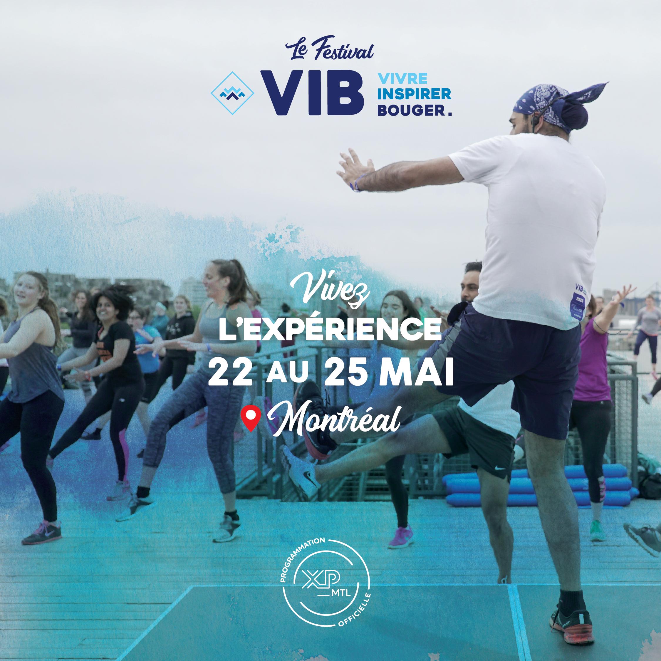 XP_MTL présente : le Festival VIB