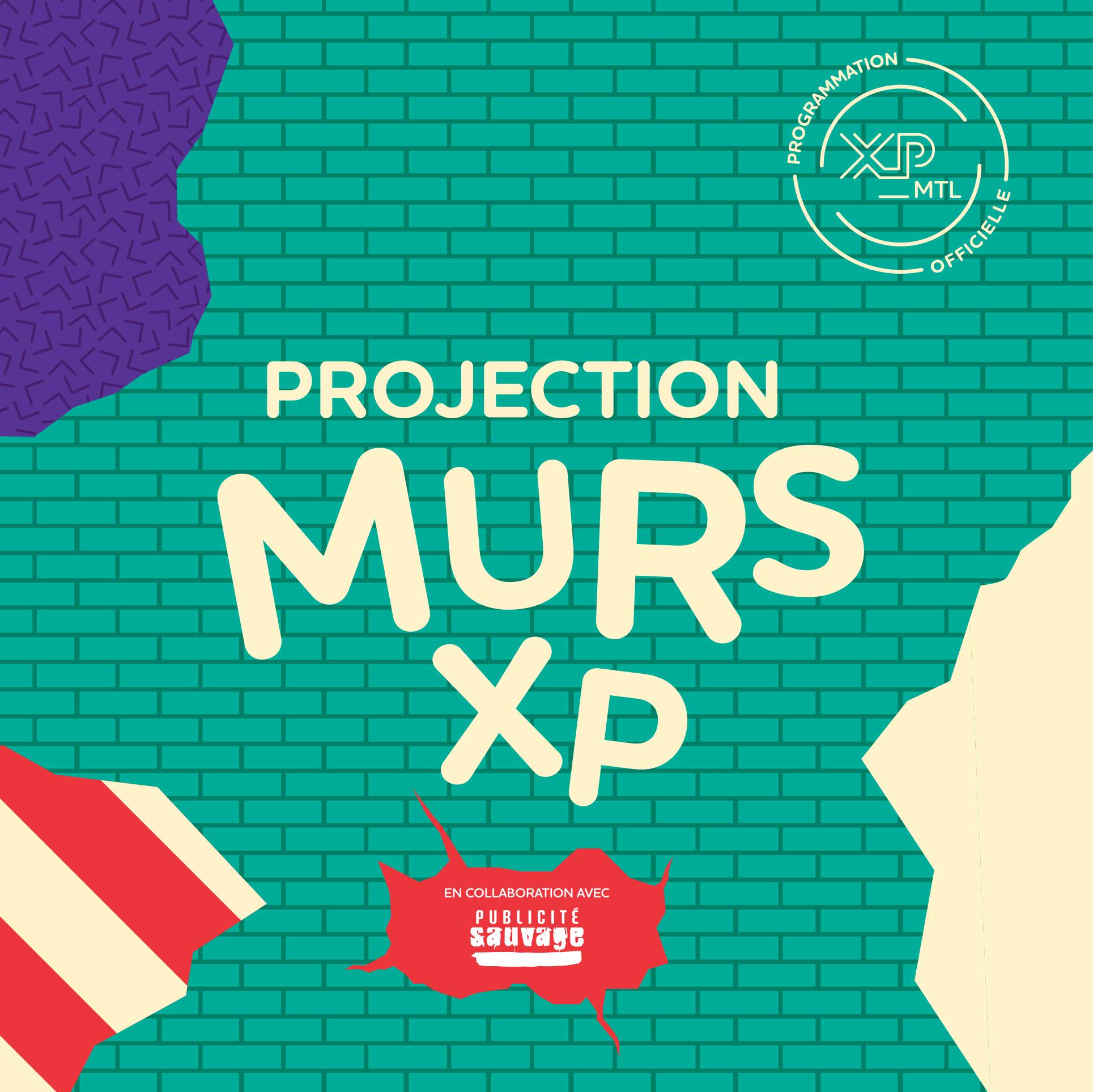 Projections: MURS_XP with Publicité Sauvage