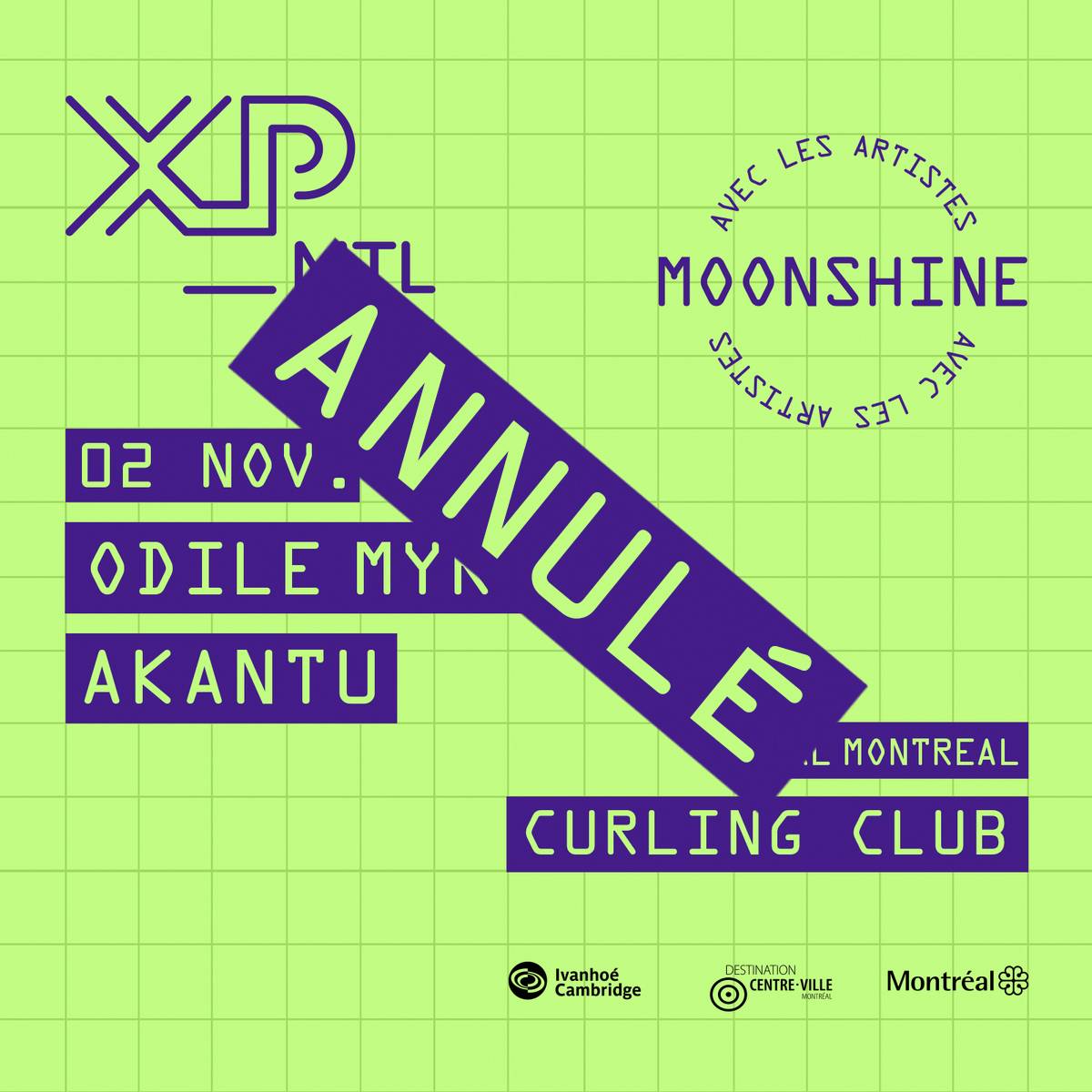 (CANCELLED) XP_MTL presents Moonshine's Artists