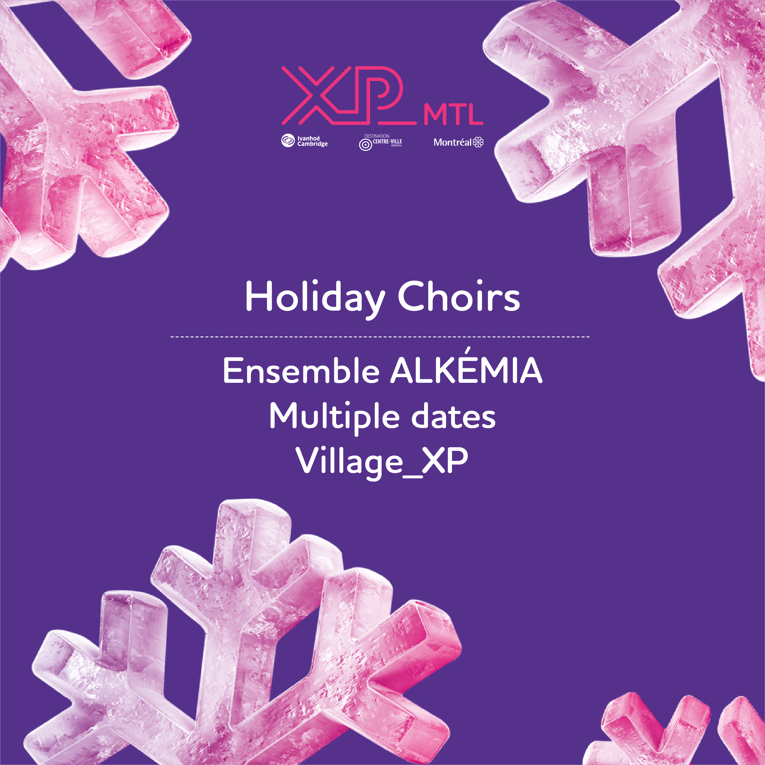 XP_MTL presents Holidays Choirs – Ensemble Alkémia
