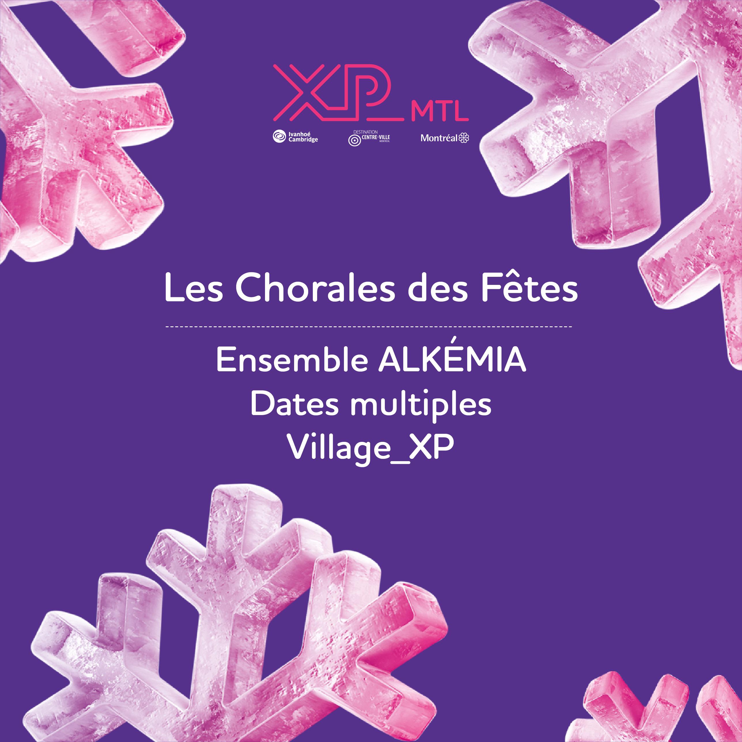 XP_MTL présente les Chorales des Fêtes – Ensemble Alkémia