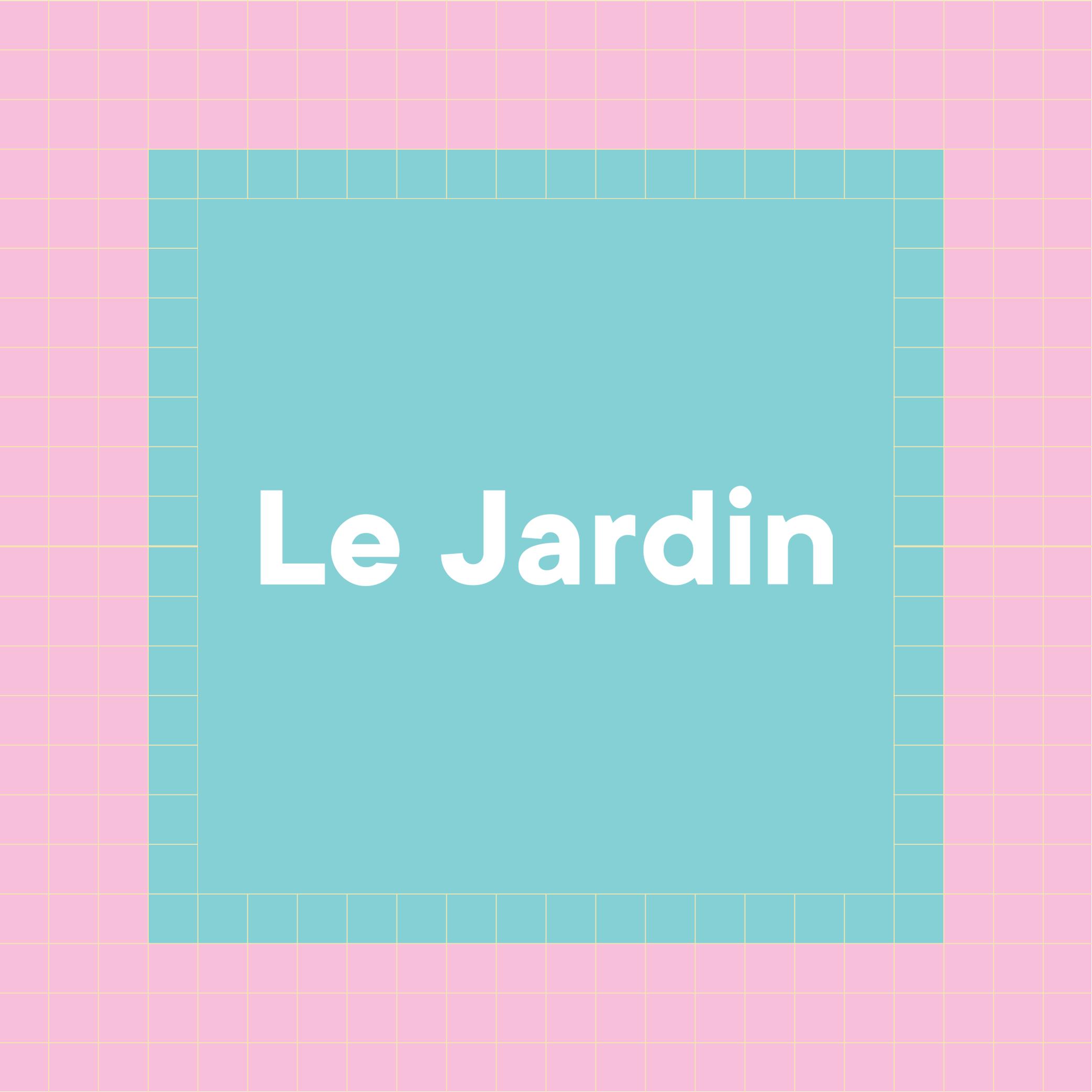 LE JARDIN, prestations extérieures gratuites